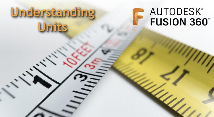 fusion360understandingunits