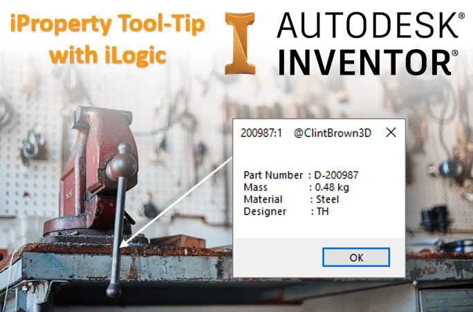Autodesk Inventor - iLogic iProperties tool tip selection