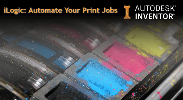 iLogic Autodesk Inventor Print Jobs