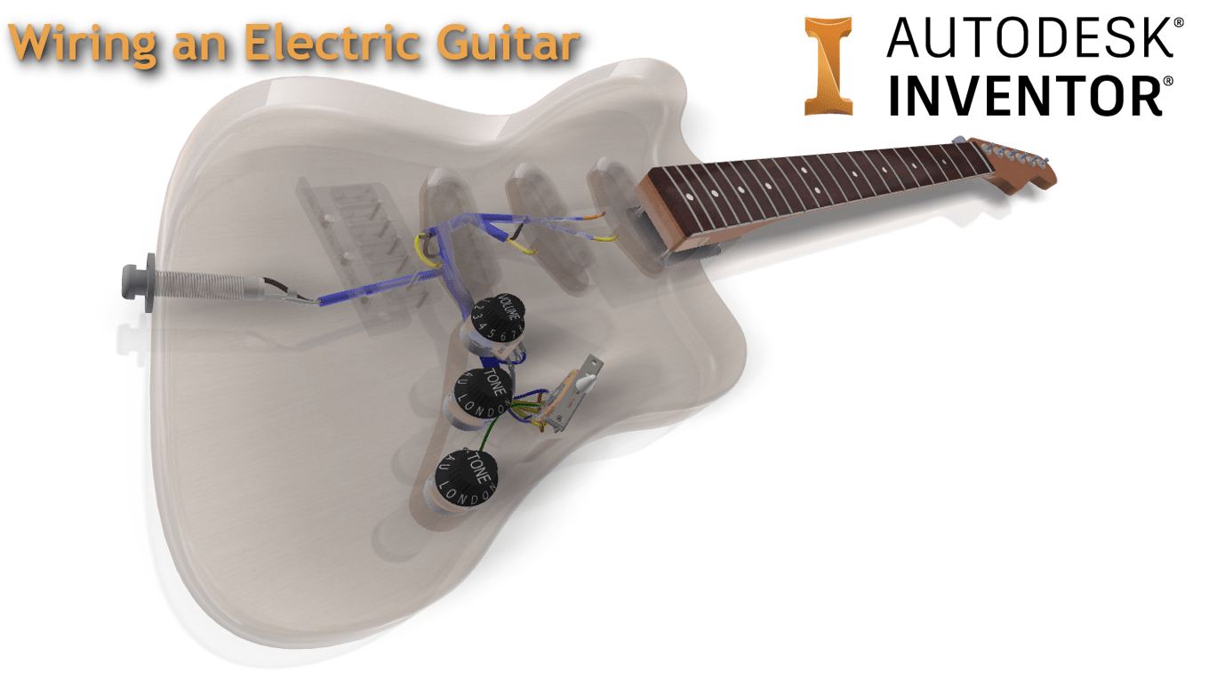 Wiring an Electric Guitar in Autodesk Inventor – UNOFFICIAL ... on