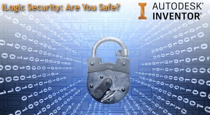 @ClintBrown3D Autodesk Inventor iLogic Security