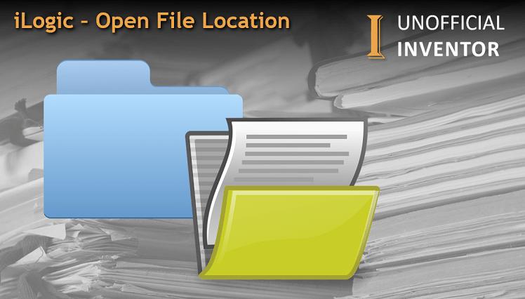 @ClintBrown3D Autodesk Inventor ilogic - open file location