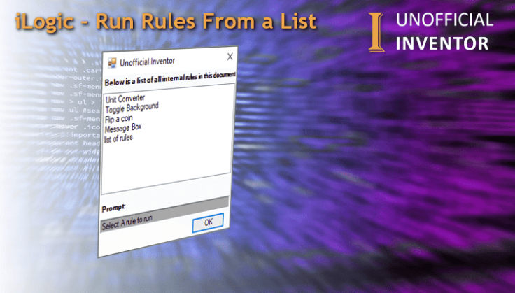 @ClintBrown3D Autodesk Inventor blog ilogic run rules from list