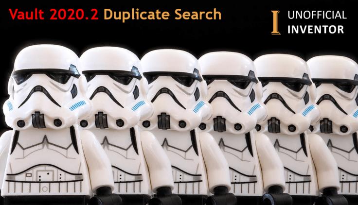 Autodesk Vault 2020 Duplciate Search.png